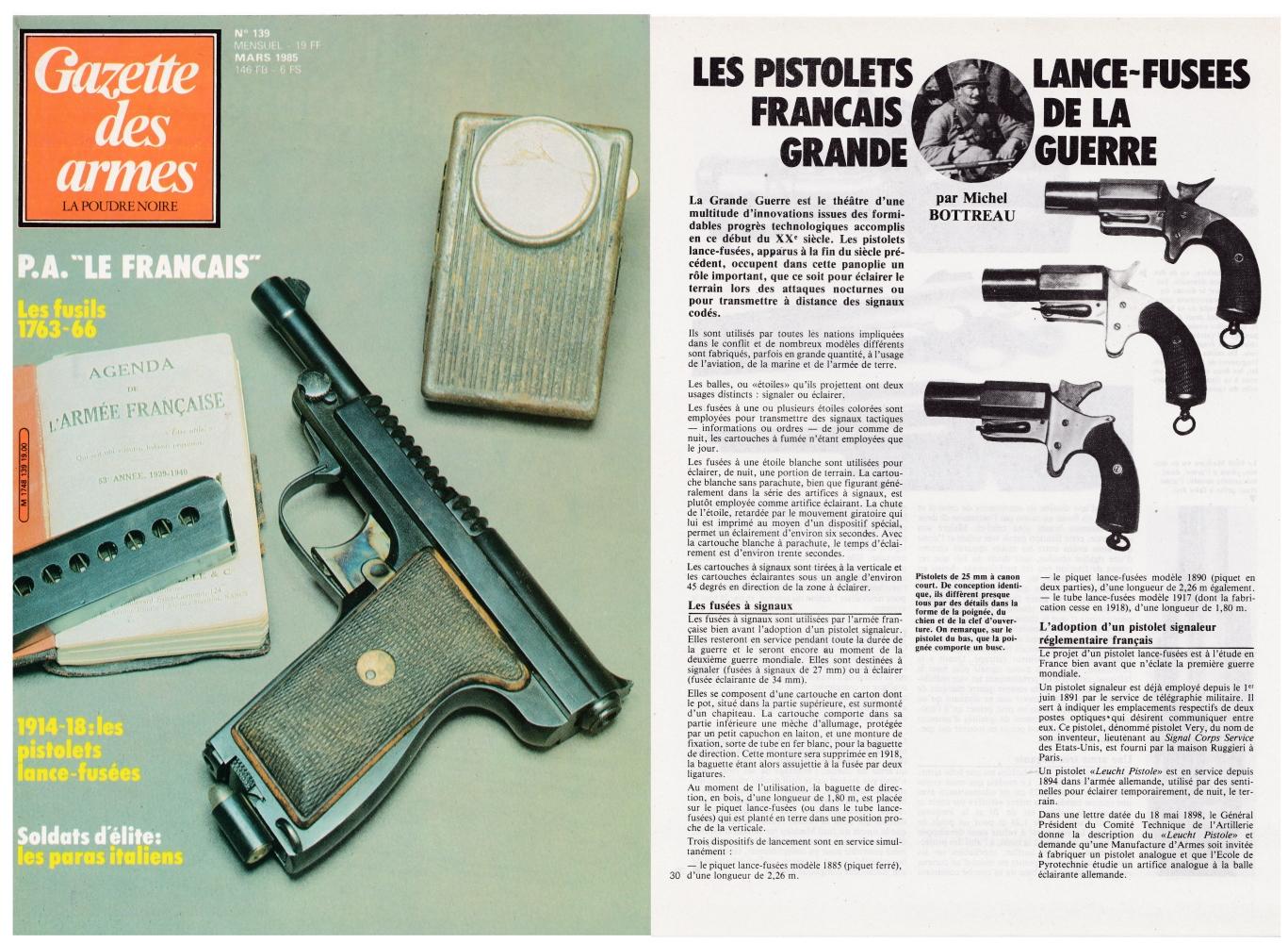 Les pistolets lance-fusées français de 14-18 ont fait l'objet d'une présentation sur quatre pages dans le magazine Gazette des Armes n°139 (mars 1985).