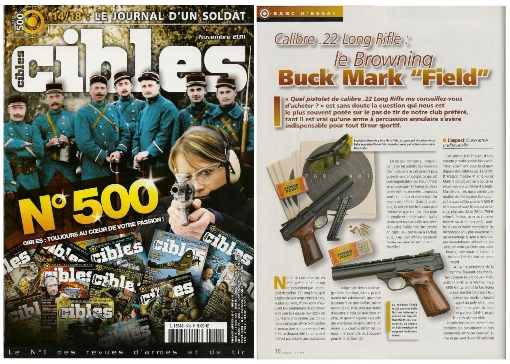 Le banc d'essai du pistolet Browning Buck Mark Field a été publié sur 5 pages dans le magazine Cibles n°500 (novembre 2011)