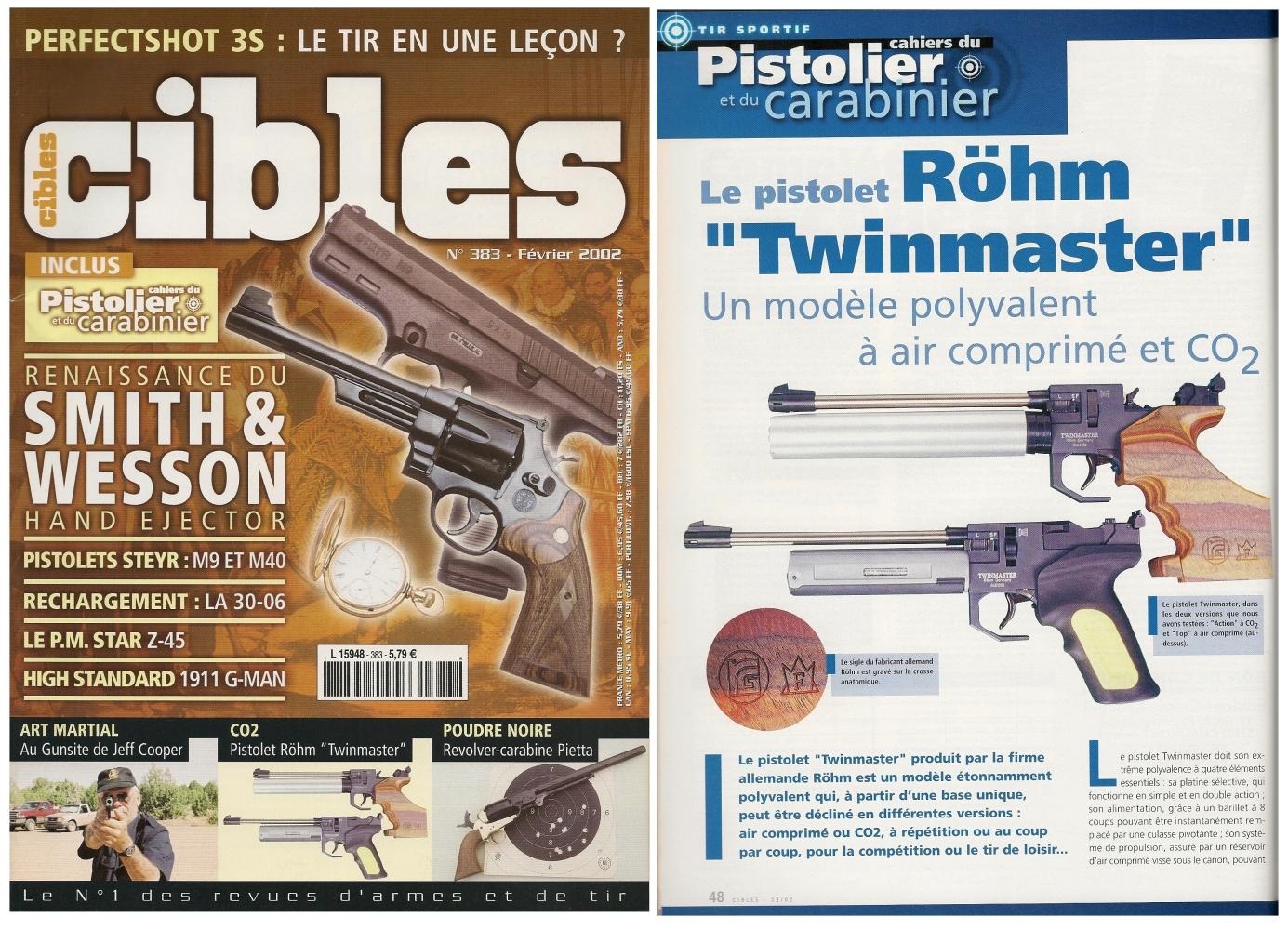 Le banc d'essai du pistolet Röhm Twinmaster a été publié sur 3 pages ½ dans le magazine Cibles n°383 (février 2002)