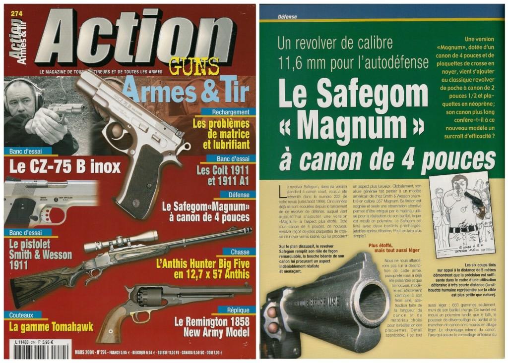 Le banc d'essai du revolver Safegom «Magnum» à canon de 4 pouces a été publié sur 4 pages dans le magazine Action Guns n°274 (mars 2004)