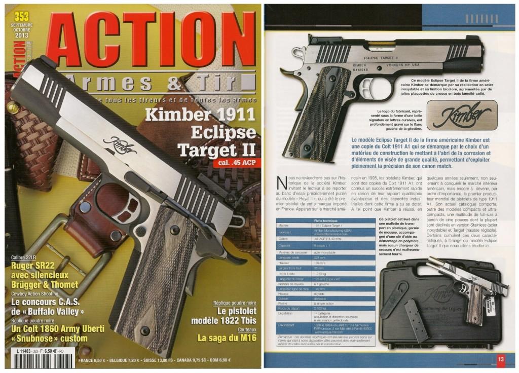 Le banc d'essai du pistolet Kimber 1911 Eclipse Target II a été publié sur 7 pages dans le magazine Action Armes & Tir n°353 (septembre-octobre 2013)