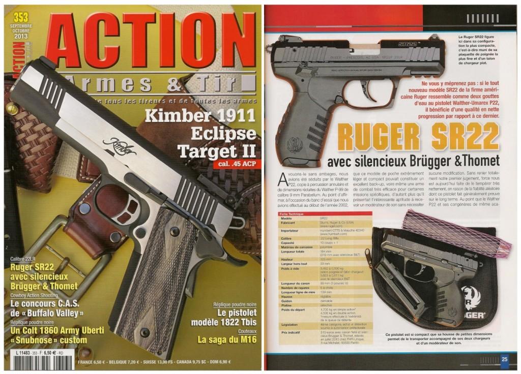Le banc d'essai du pistolet Ruger SR22 a été publié sur 7 pages dans le magazine Action Armes & Tir n°353 (septembre-octobre 2013)
