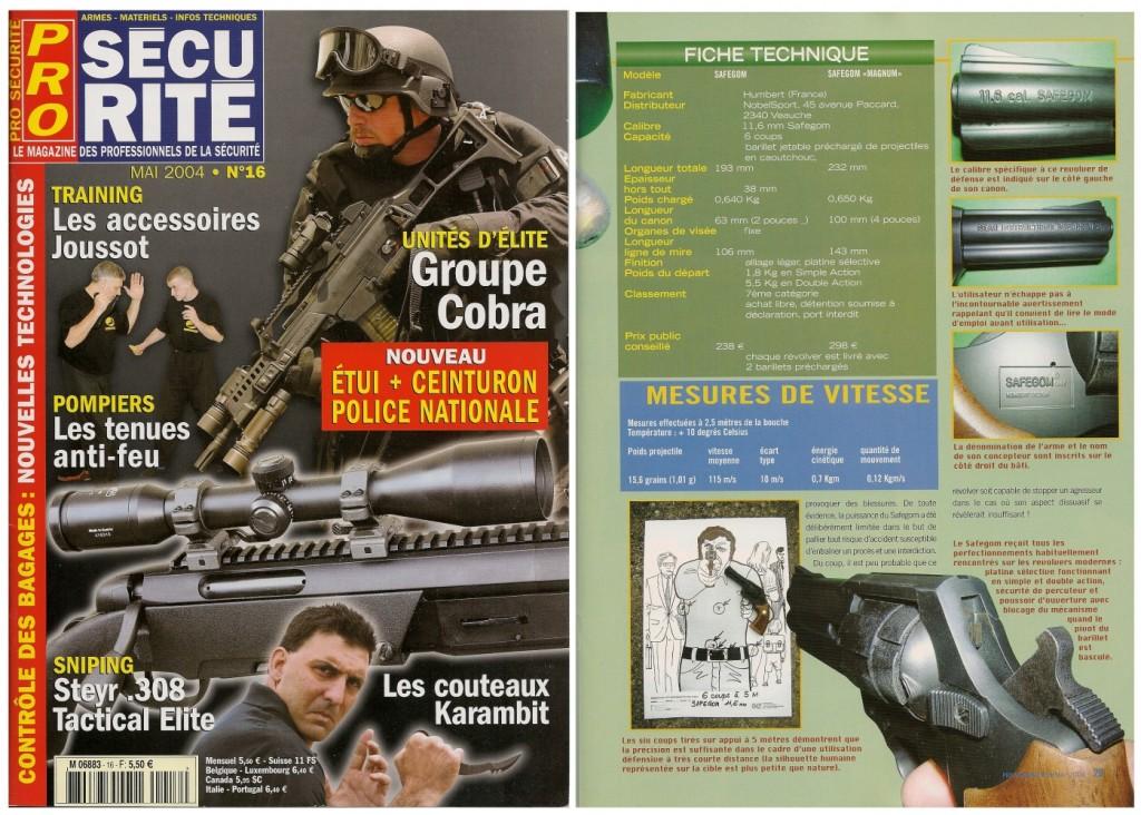 Le banc d'essai du revolver Safegom « Magnum » a été publié sur 4 pages dans le magazine Pro Sécurité n°16 (mai 2004)