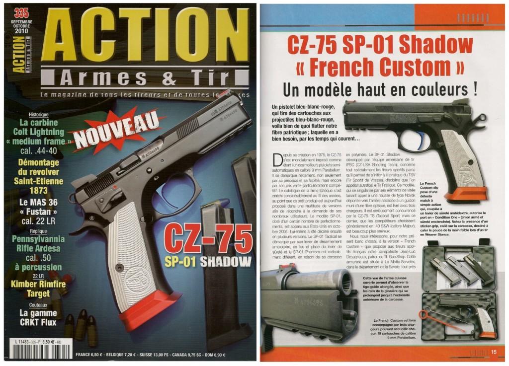 Le banc d'essai du CZ-75 SP-01 French Custom a été publié sur 7 pages dans le magazine Action Armes & Tir n°335 (septembre-octobre 2010)