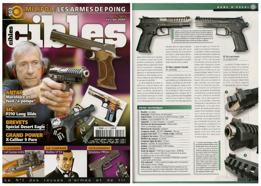 Le banc d'essai du pistolet Grand Power « X-Calibur » a été publié sur 6 pages dans le magazine Cibles n°503 (février 2012)