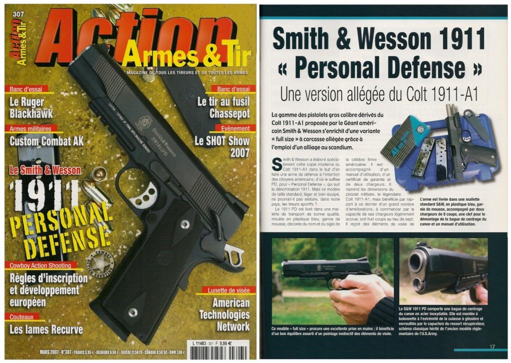 Le banc d'essai du S&W 1911 « Personal Defense » a été publiée sur 7 pages dans le magazine Action Armes & Tir n°307 (mars 2007)