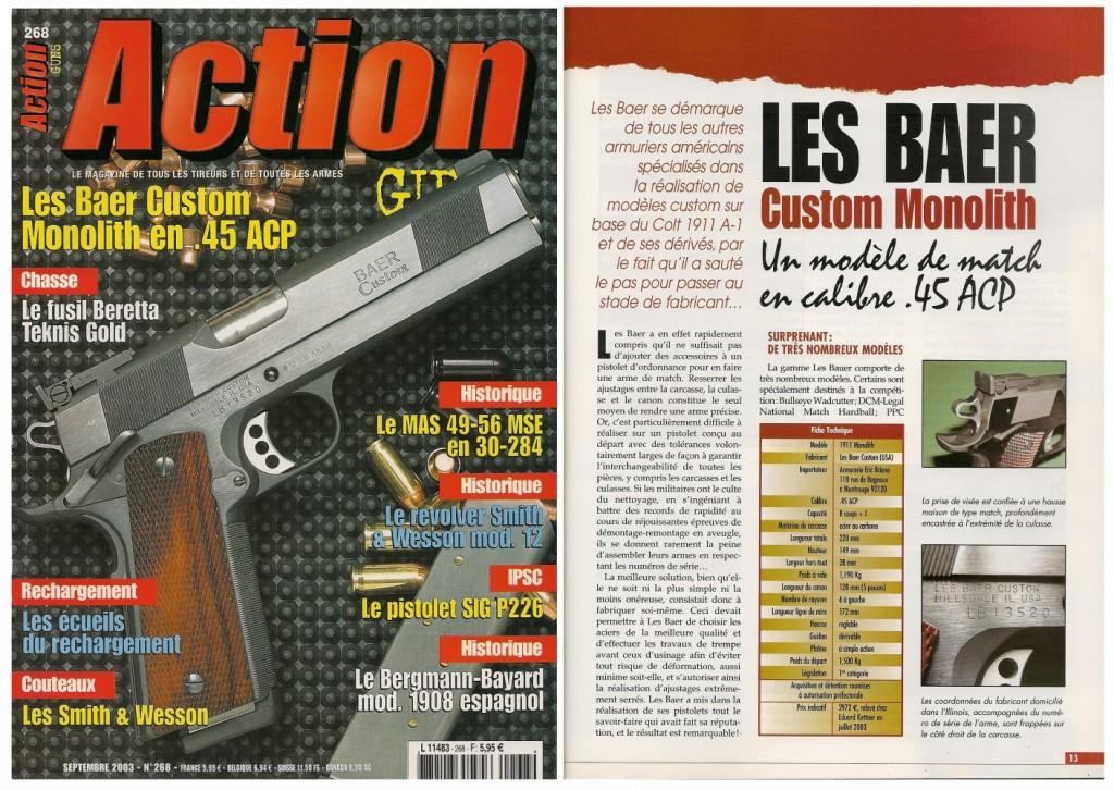 Le banc d'essai du pistolet Les Baer « Custom Monolith » a été publié sur 7 pages dans le magazine Action Armes & Tir n°268 (septembre 2003)