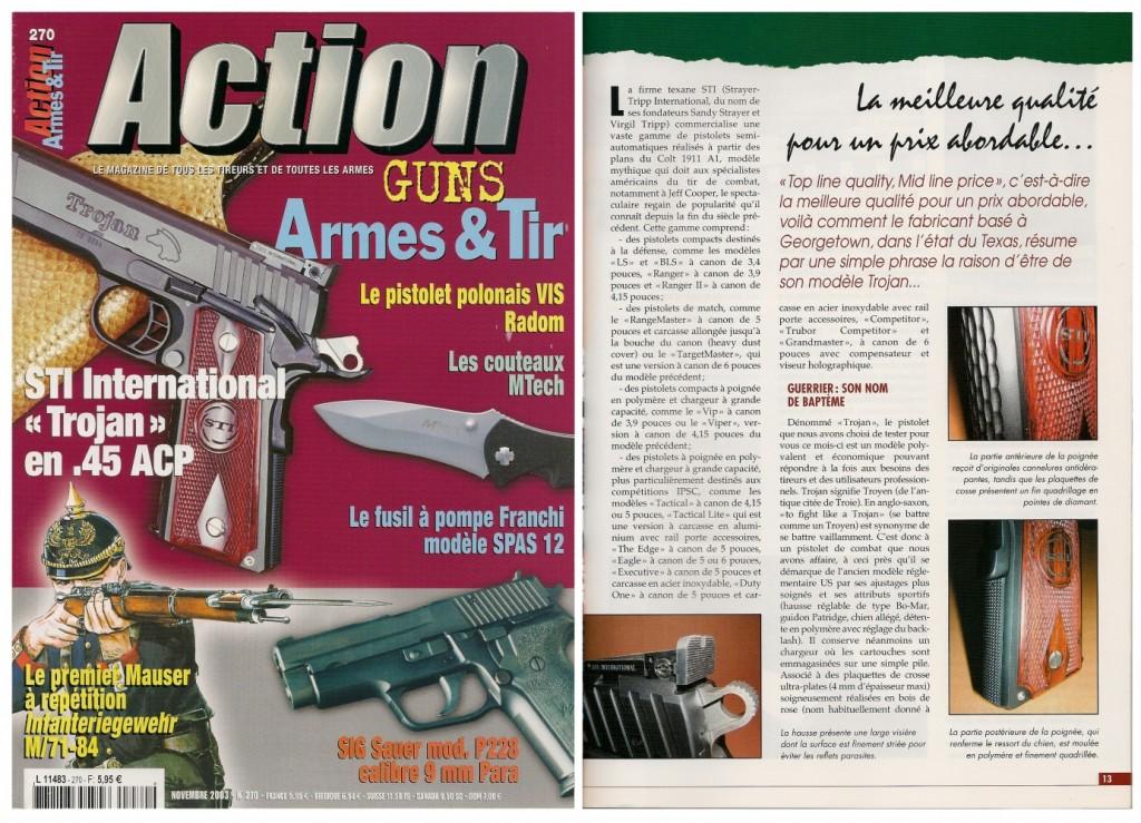 Le banc d'essai du pistolet STI « Trojan » a été publié sur 7 pages dans le magazine Action Guns n°270 (novembre 2003)