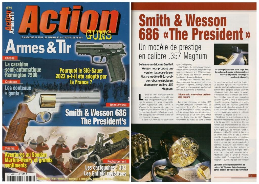 Le banc d'essai du S&W 686 « The President's » a été publié sur 7 pages dans le magazine Action Guns n°271 (décembre 2003)