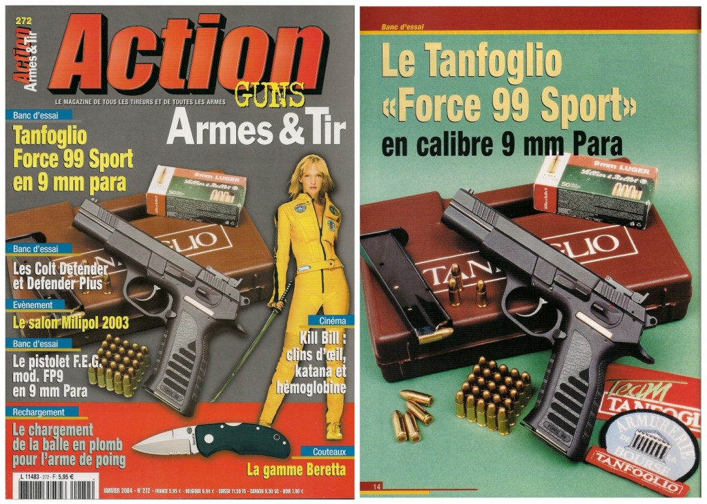 Le banc d'essai du pistolet Tanfoglio « Force 99 » a été publié sur 7 pages dans le magazine Action Guns n°272 (janvier 2004)
