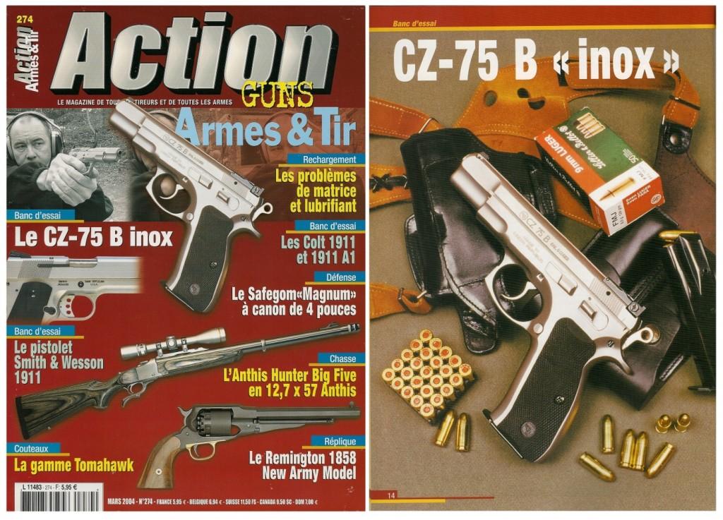 Le banc d'essai du pistolet CZ-75 B « Inox » a été publié sur 8 pages dans le magazine Action Guns n°274 (mars 2004)