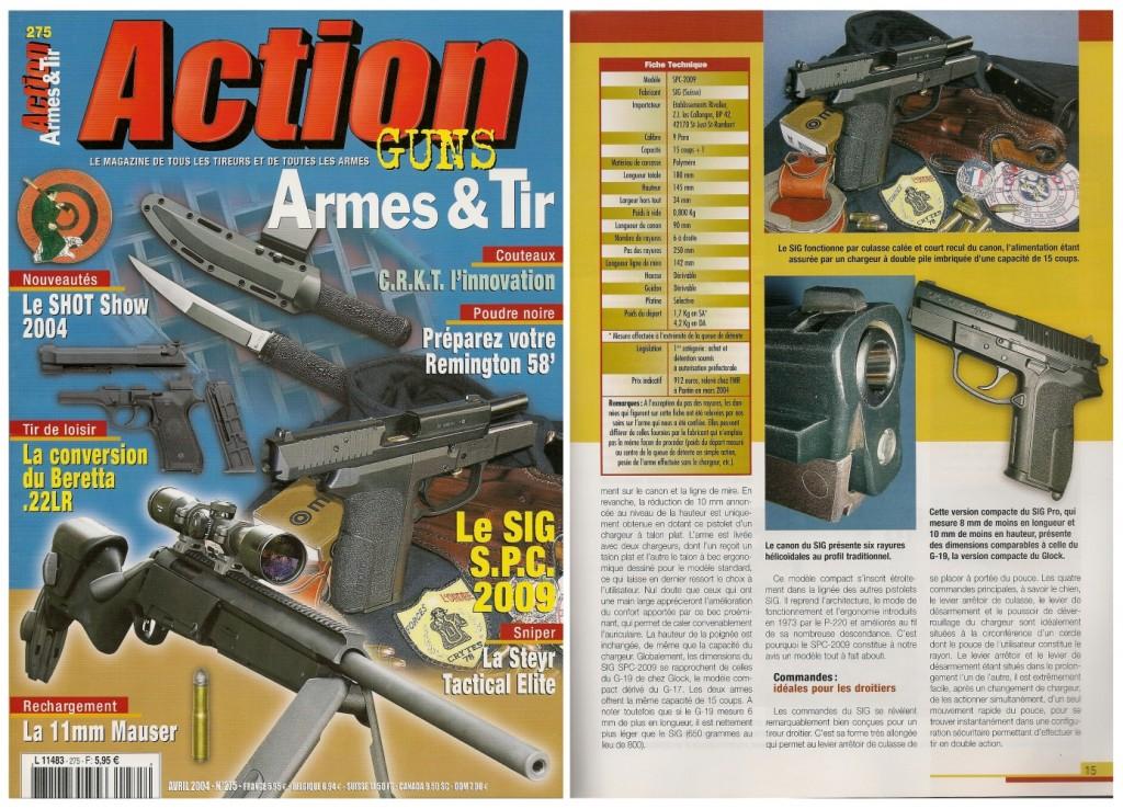 Le banc d'essai du pistolet SIG SPC-2009 a été publié sur 7 pages dans le magazine Action Armes & Tir n°275 (avril 2004)