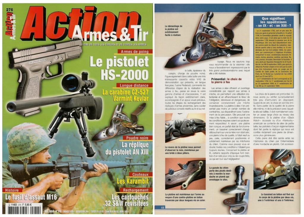 Le banc d'essai de la réplique du pistolet an XIII a été publié sur 6 pages dans le magazine Action Armes & Tir n°276 (mai 2004)