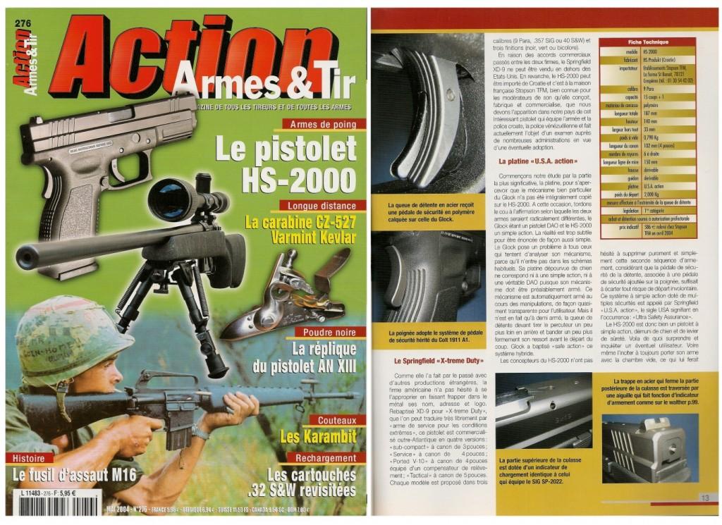 Le banc d'essai du pistolet HS-2000 a été publié sur 7 pages dans le magazine Action Armes & Tir n°276 (mai 2004)
