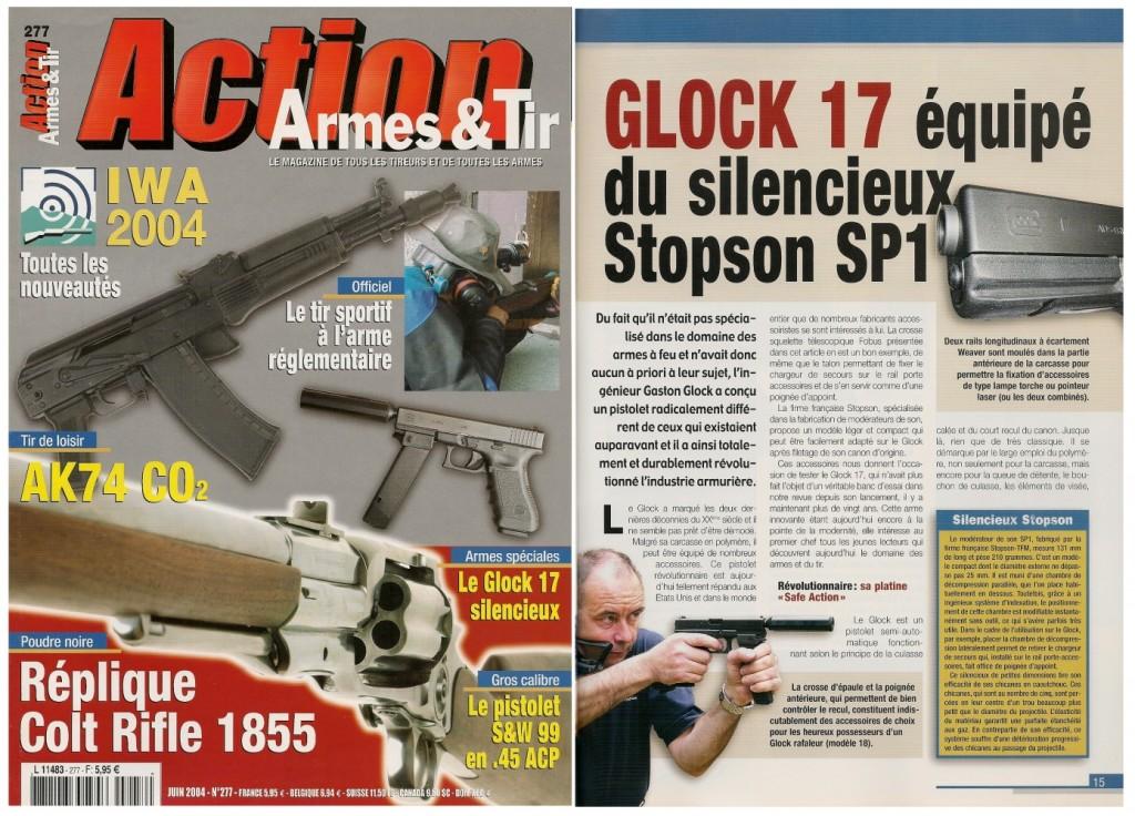 Le banc d'essai du Glock 17 avec silencieux Stopson a été publié sur 7 pages dans le magazine Action Armes & Tir n°277 (juin 2004)