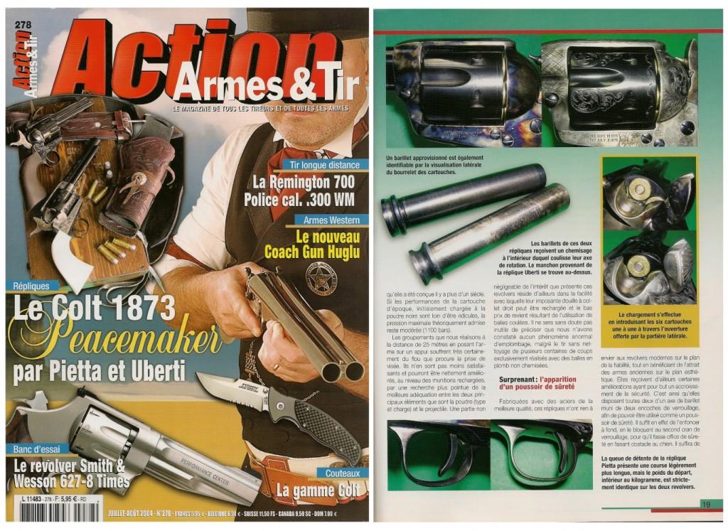 Le banc d'essai des répliques du Colt 1873 par Pietta et Uberti a été publié sur 7 pages dans le magazine Action Armes & Tir n°278 (juillet-août 2004)