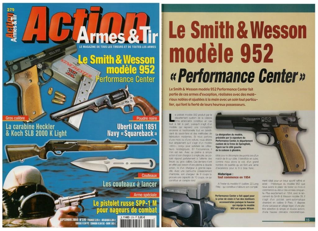 Le banc d'essai du Smith & Wesson modèle 952 a été publié sur 7 pages dans le magazine Action Armes & Tir n°279 (septembre 2004)