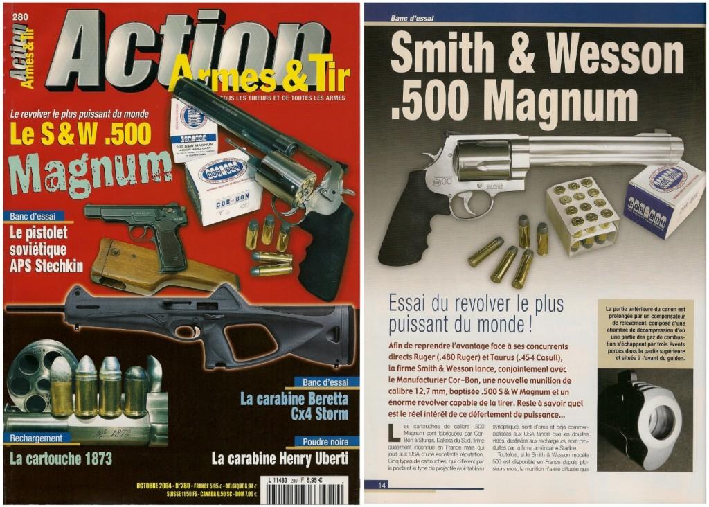 Le banc d'essai du Smith & Wesson modèle 500 à canon de 8 pouces 3/8 a été publié sur 9 pages dans le magazine Action Armes & Tir n°280 (octobre 2004)