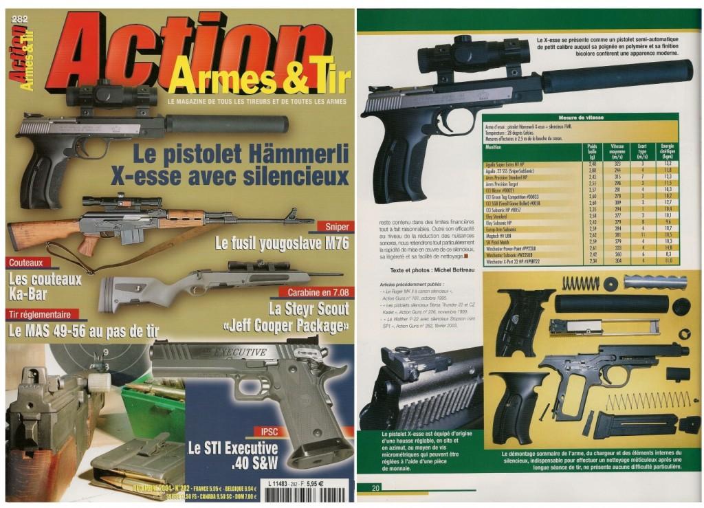 Le banc d'essai du pistolet Hämmerli X-esse avec silencieux a été publié sur 7 pages dans le magazine Action Armes & Tir n°282 (décembre 2004)