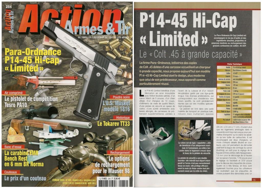 Le banc d'essai du pistolet Para-Ordnance P14-45 Hi-Cap « Limited » a été publié sur 7 pages ½ dans le magazine Action Armes & Tir n°284 (février 2005)