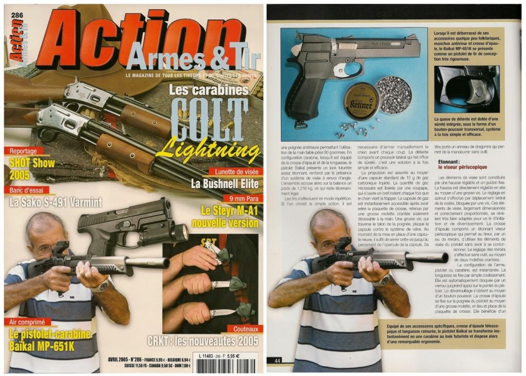 Le banc d'essai du Baïkal MP-651K a été publié sur 5 pages dans le magazine Action Armes & Tir n°286 (avril 2005)