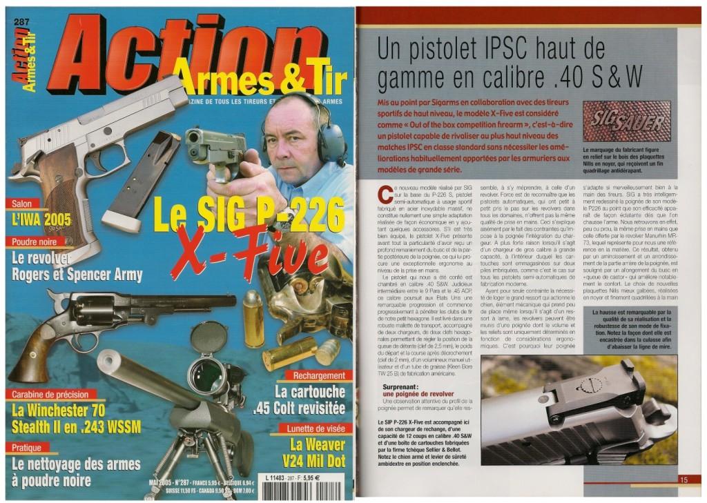 Le banc d'essai du SIG P-226 S «X-Five» en .40 S&W a été publié sur 8 pages dans le magazine Action Armes & Tir n°287 (mai 2005)