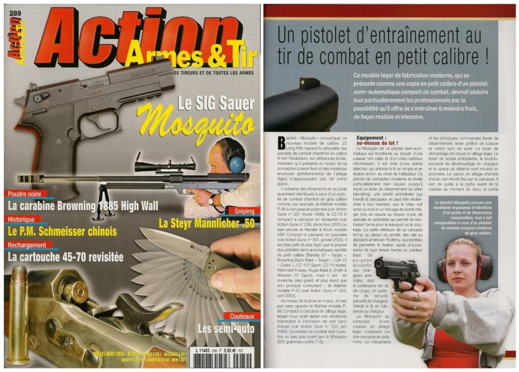 Le banc d'essai du Sig-Sauer Mosquito a été publié sur 7 pages dans le magazine Action Armes & Tir n°289 (juillet-août 2005)