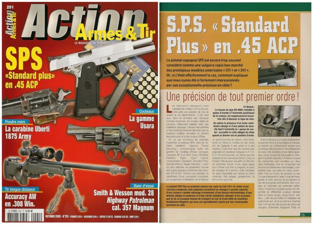 Le banc d'essai du SPS « Standard PLUS » a été publié sur 7 pages dans le magazine Action Armes & Tir n°291 (octobre 2005)