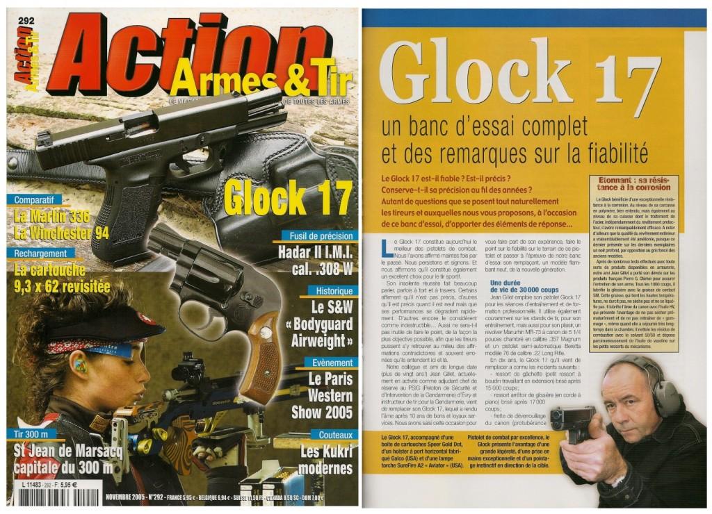 Le banc d'essai du Glock 17 a été publié sur 7 pages dans le magazine Action Armes & Tir n°292 (novembre 2005)