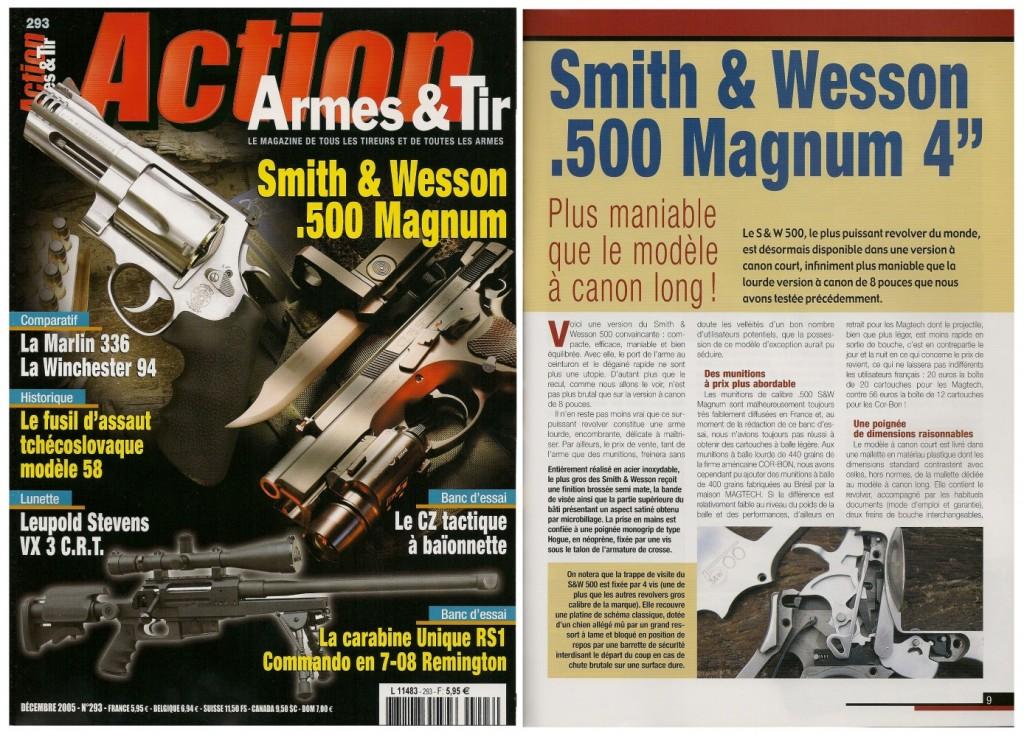 Le banc d'essai du S&W .500 Magnum 4 pouces a été publié sur 7 pages dans le magazine Action Armes & Tir n°293 (décembre 2005)
