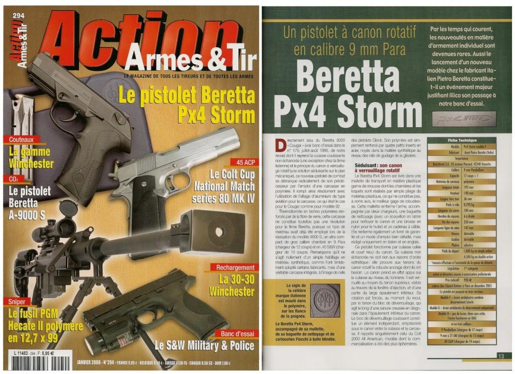Le banc d'essai du Beretta Px4 Storm a été publié sur 7 pages dans le magazine Action Armes & Tir n°294 (janvier 2006)