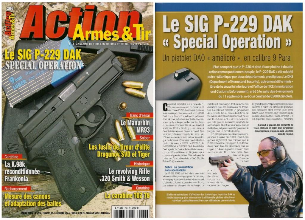 Le banc d'essai du SIG P-229 DAK a été publié sur 8 pages dans le magazine Action Armes & Tir n°296 (mars 2006)