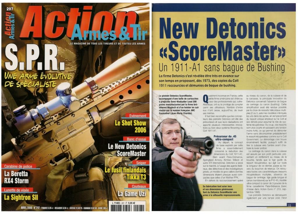 Le banc d'essai du New Detonics « ScoreMaster » a été publié sur 8 pages dans le magazine Action Armes & Tir n°297 (avril 2006)