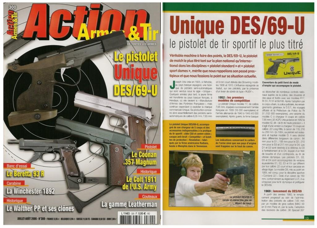 Le banc d'essai du Pistolet Unique DES/69-U a été publié sur 7 pages dans le magazine Action Armes & Tir n°300 (juillet-août 2006)