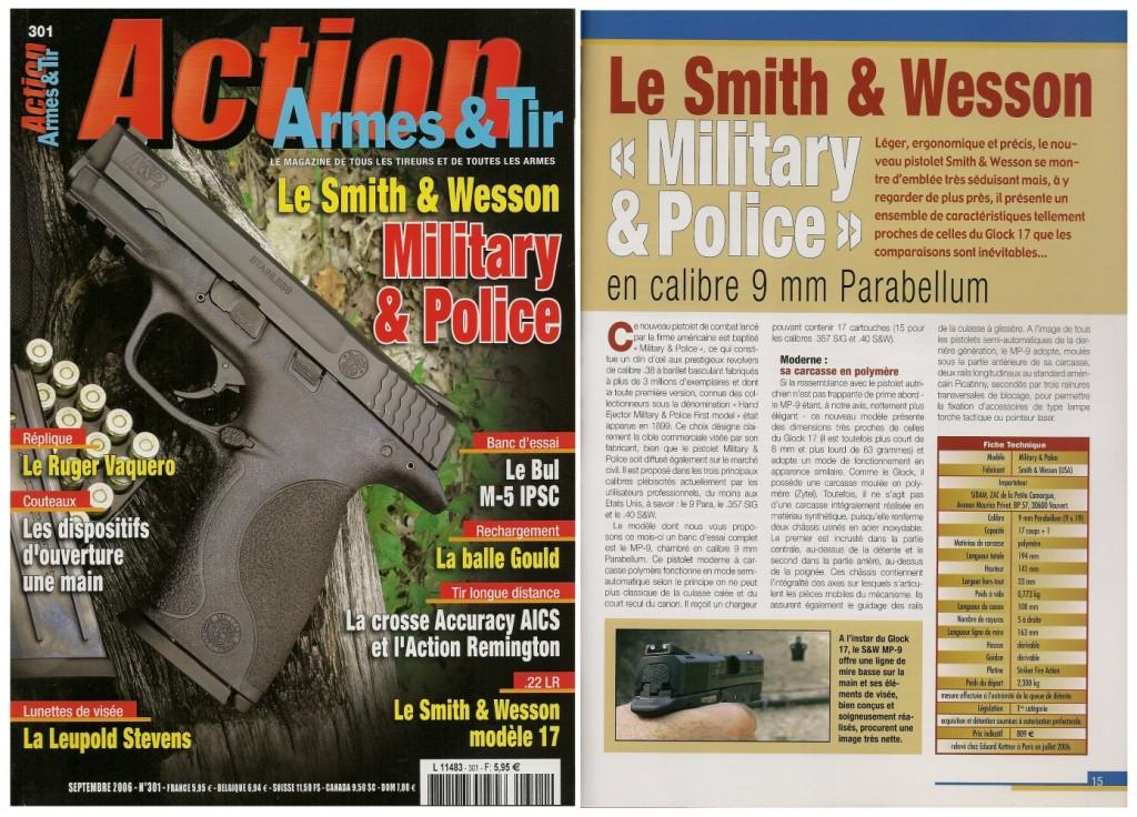 Le banc d'essai du S&W « Military & Police » en 9 Para a été publié sur 7 pages dans le magazine Action Armes & Tir n°301 (septembre 2006)