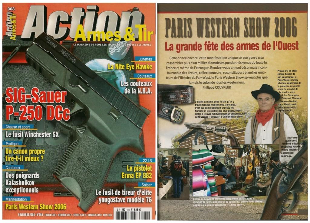 Le reportage réalisé à l'occasion du Paris Western Show de 2006 a été publié sur 6 pages dans le magazine Action Armes & Tir n°303 (novembre 2006)