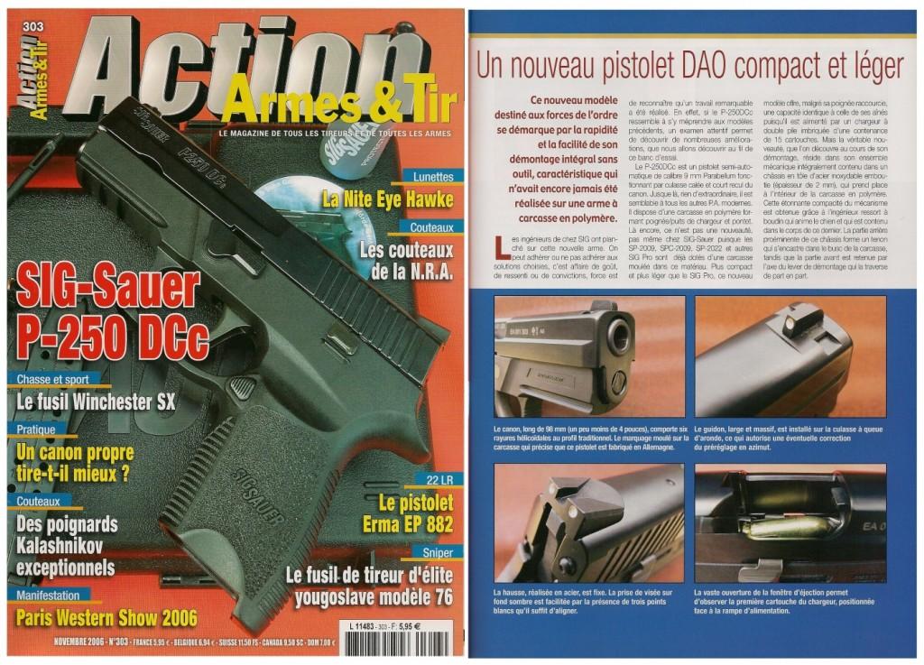 Le banc d'essai du pistolet Sig-Sauer P-250DCc a été publiée sur 8 pages dans le magazine Action Armes & Tir n°303 (novembre 2006)