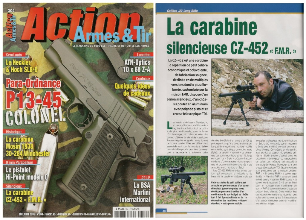 Le banc d'essai de la carabine silencieuse CZ-452 « FMR » a été publiée sur 5 pages dans le magazine Action Armes & Tir n°304 (décembre 2006)