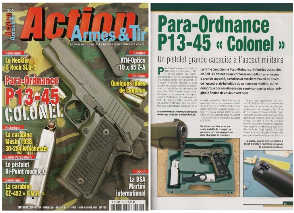 Le banc d'essai du Para-Ordnance P13-45 « Colonel » a été publié sur 7 pages dans le magazine Action Armes & Tir n°304 (décembre 2006)