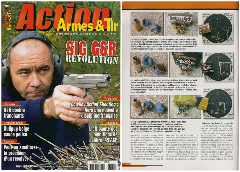 Cette étude sur l'efficacité des munitions de calibre .45 ACP a été publiée sur 5 pages dans le magazine Action Armes & Tir n°305 (janvier 2007)