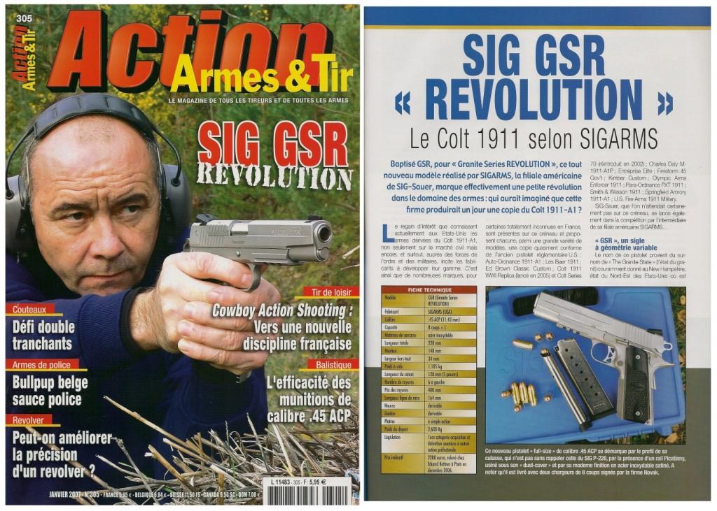 Le banc d'essai du Sigarms GSR « Revolution » a été publiée sur 8 pages dans le magazine Action Armes & Tir n°305 (janvier 2007)