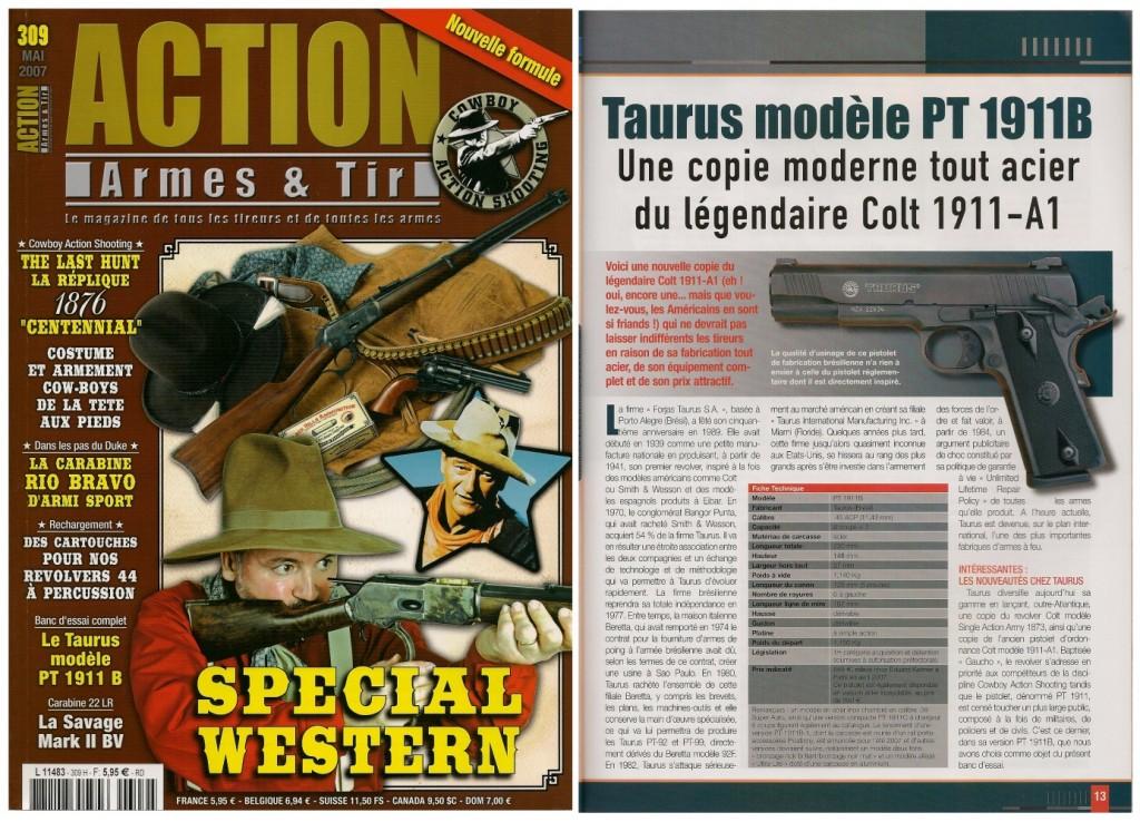 Le banc d'essai du pistolet Taurus PT 1911B a été publié sur 7 pages dans le magazine Action Armes & Tir n°309 (mai 2007)