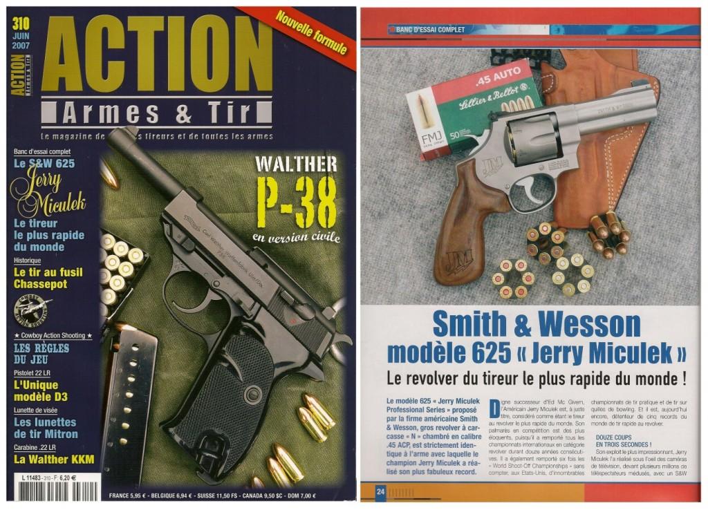 Le banc d'essai du S&W 625 « Jerry Miculek » a été publié sur 7 pages dans le magazine Action Armes & Tir n°310 (juin 2007)