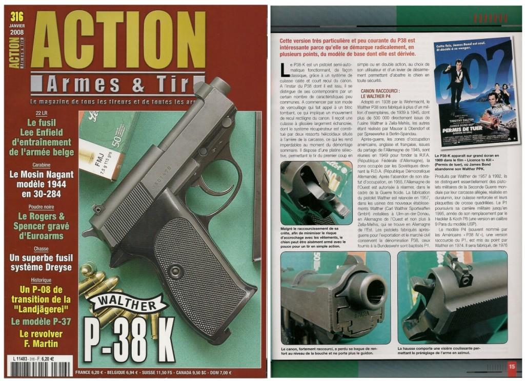Le banc d'essai du pistolet Walther P38-K a été publié sur 7 pages dans le magazine Action Armes & Tir n°316 (janvier 2008)