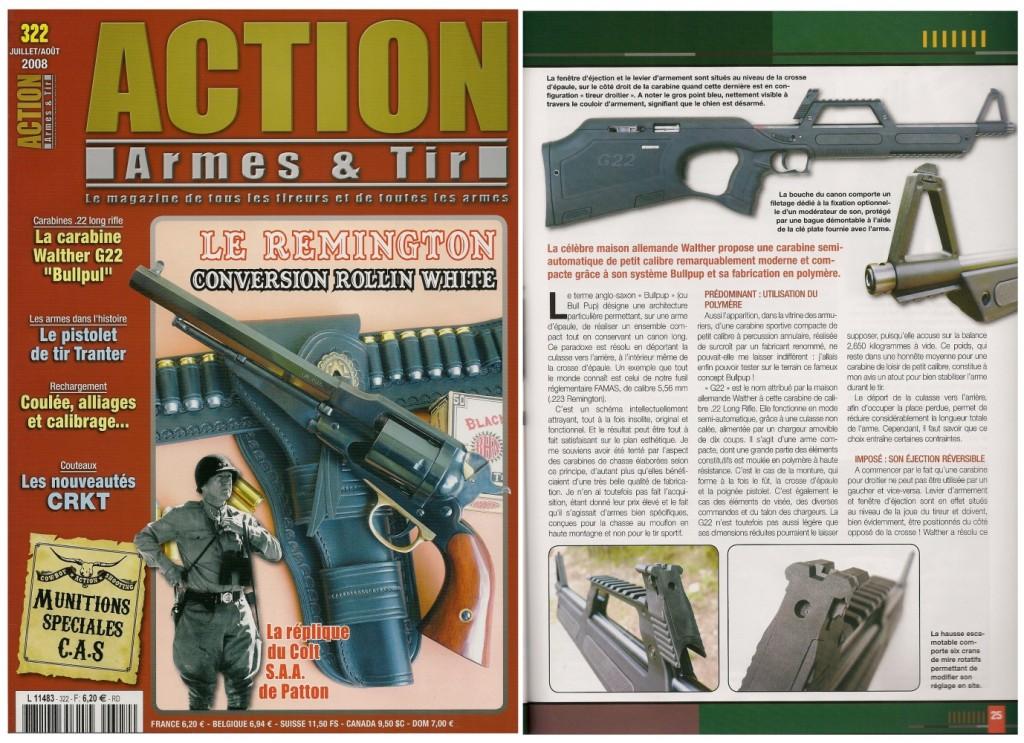 Le banc d'essai de la Carabine Walther G22 « Bullpup » a été publié sur 6 pages dans le magazine Action Armes & Tir n°322 (juillet-août 2008)