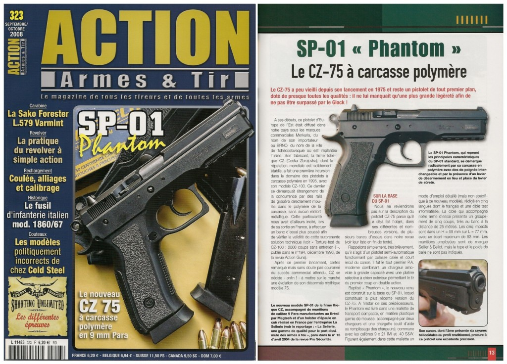Le banc d'essai du CZ-75 SP-01 « Phantom » a été publié sur 6 pages dans le magazine Action Armes & Tir n°323 (septembre-octobre 2008)