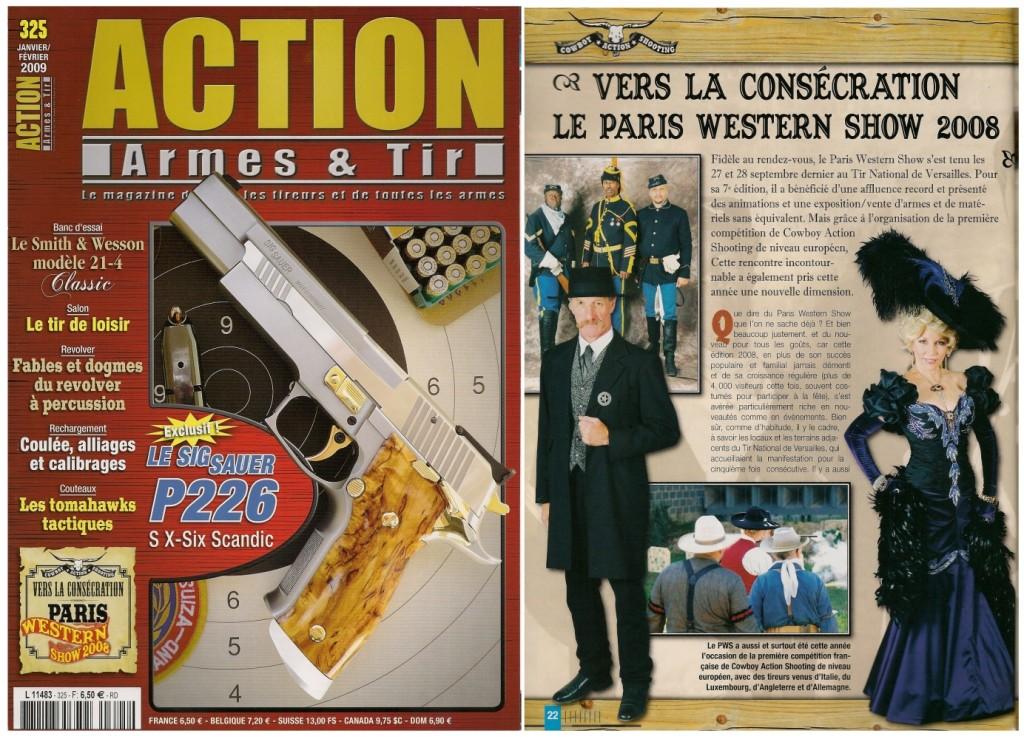 Le compte-rendu du Paris Western Show de 2008 a été publié sur 6 pages dans le magazine Action Armes & Tir n°325 (janvier-février 2009)