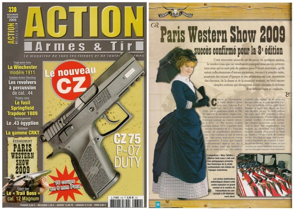 Le reportage réalisé à l'occasion du Paris Western Show de 2009 a été publié sur 6 pages dans le magazine Action Armes & Tir n°330 (novembre-décembre 2009)