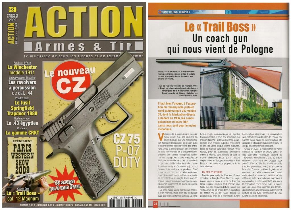 Le banc d'essai du coach gun Pioneer Arms Trail Boss a été publié sur 6 pages dans le magazine Action Armes & Tir n°330 (novembre-décembre 2009)