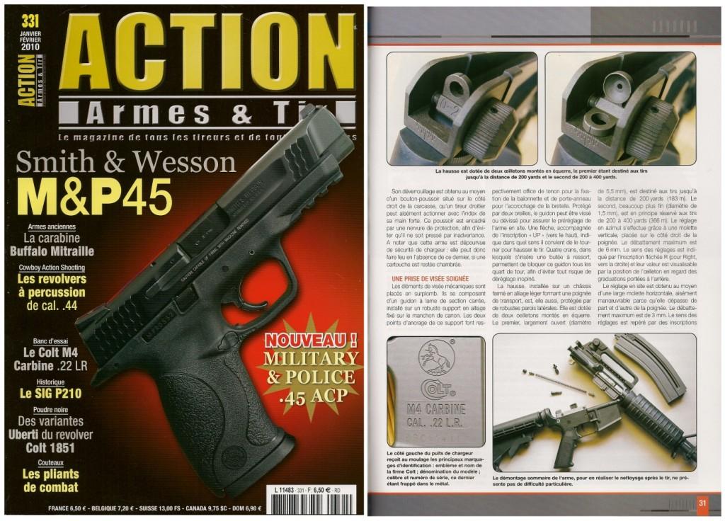 Le banc d'essai de la carabine Colt M4 a été publié sur 7 pages dans le magazine Action Armes & Tir n°331 (janvier-février 2010)